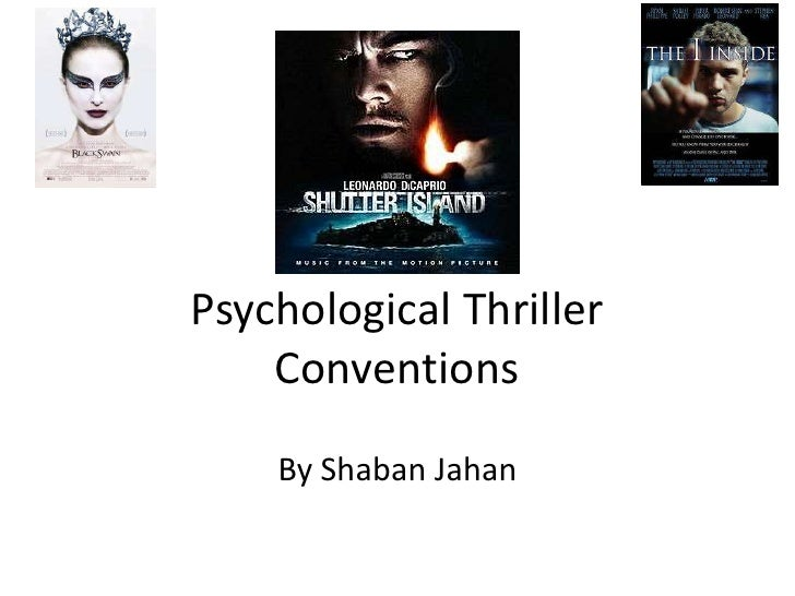 Psychological Thriller    Conventions    By Shaban Jahan