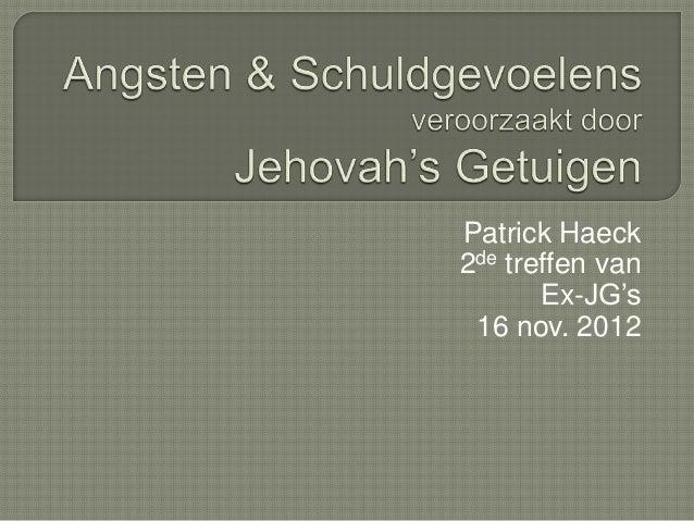 Patrick Haeck2de treffen van       Ex-JG's 16 nov. 2012