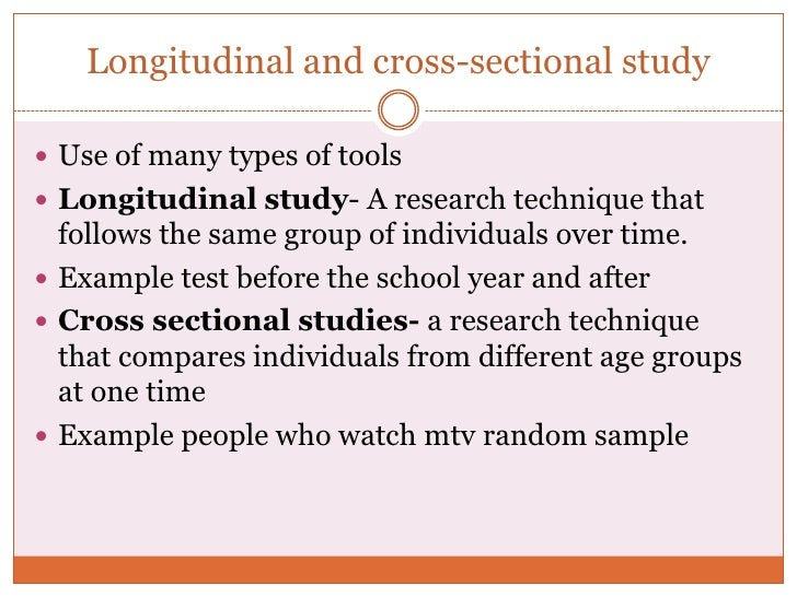 longitudinal and cross sectional research Survey projects can fall into one of two main categories: longitudinal and cross- sectional each one has its strengths and weaknesses, and.