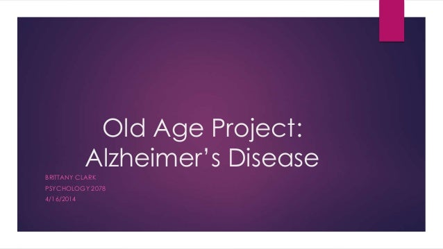 alzheimer's disease physiological psychology Dr marilyn albert received her phd degree in physiological psychology from   the cognitive and brain changes associated with aging and alzheimer's disease.