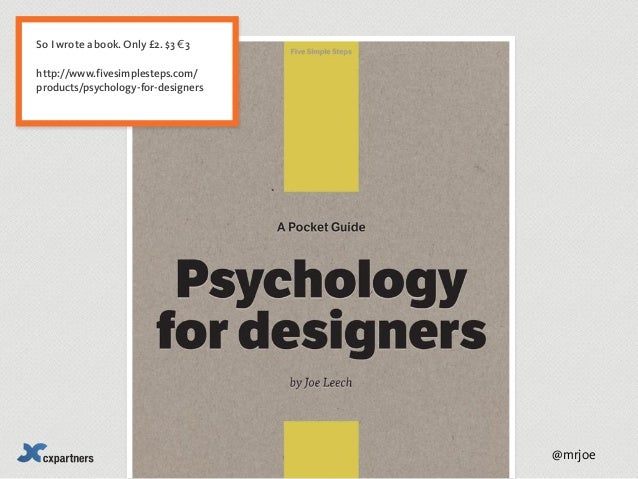 Psychology For Designers Or 3 Predictions From Psychology For The Fu