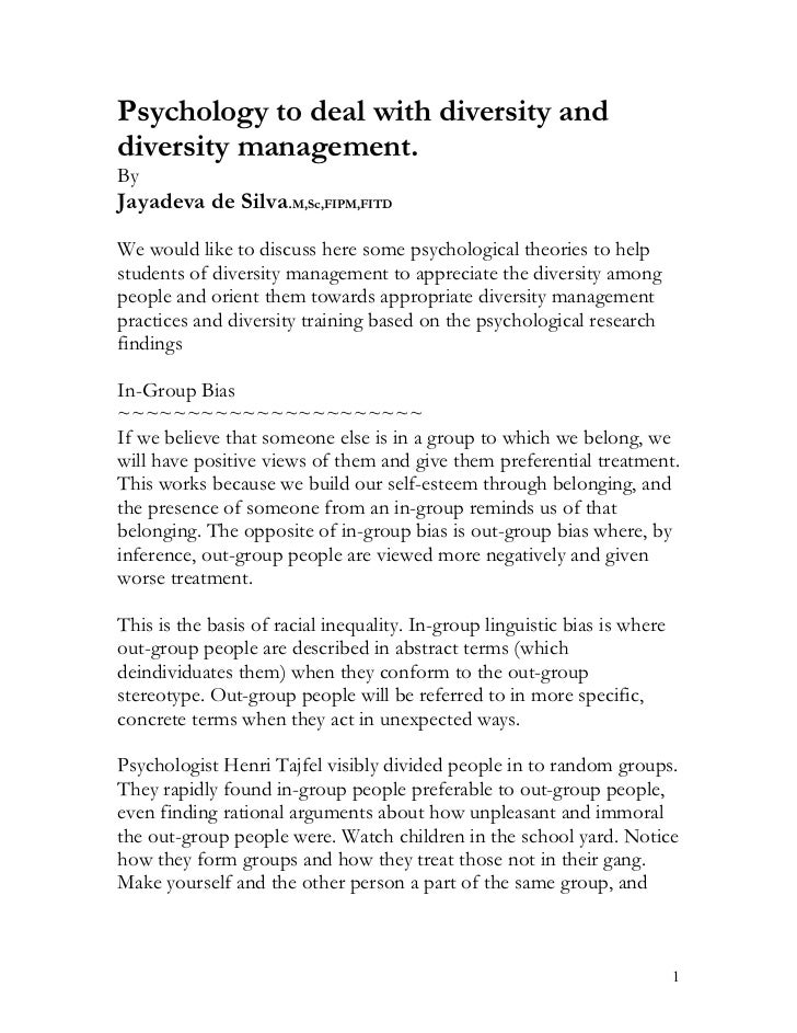 Psychology to deal with diversity anddiversity management.ByJayadeva de Silva.M,Sc,FIPM,FITDWe would like to discuss here ...