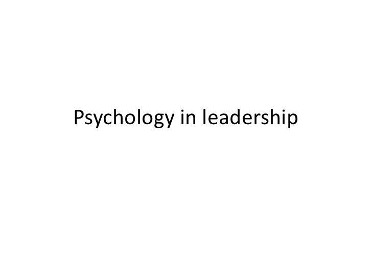 Psychology in leadership