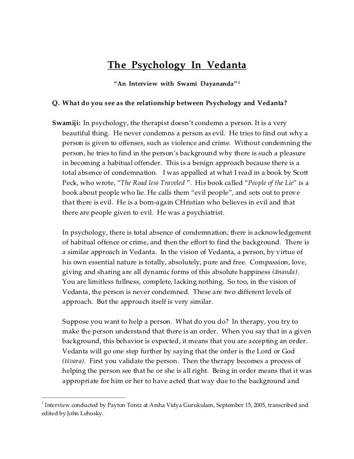"The Psychology In Vedanta                          ""An Interview with Swami Dayananda"" 1    Q. What do you see as the rela..."
