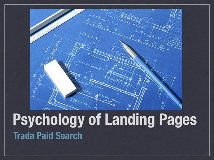 Psychology of Landing PagesTrada Paid Search