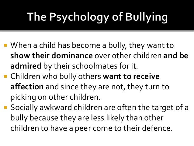 psychodynamic theory and bullying As parents to two preschool boys, my wife and i are deeply concerned about our boys running into bullies at school at the same time, we.