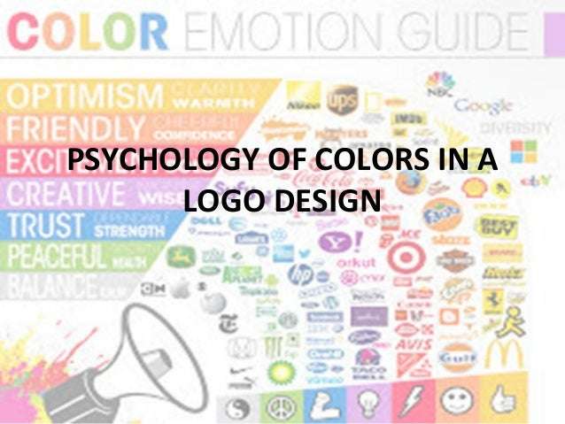 PSYCHOLOGY OF COLORS IN A LOGO DESIGN