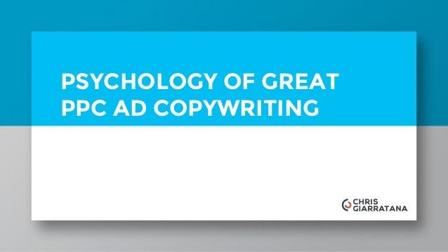 PSYCHOLOGY OF GREAT PPC AD COPYWRITING