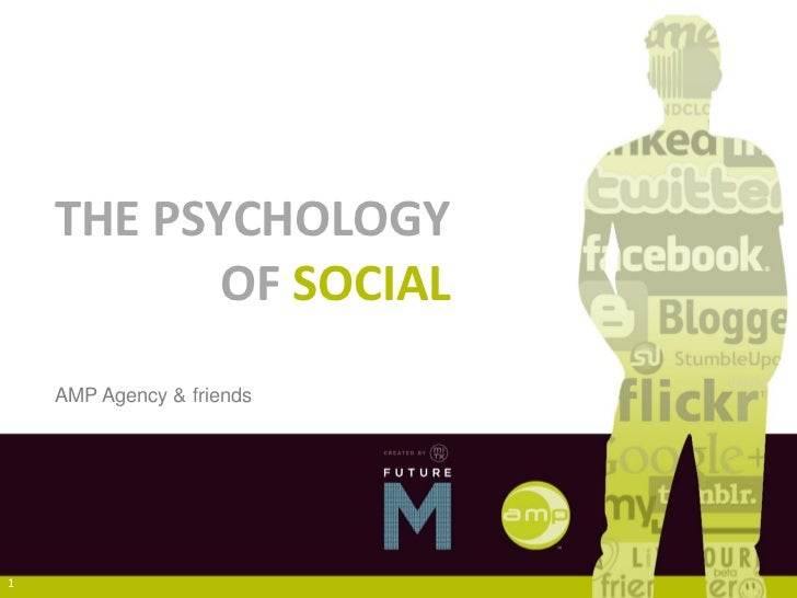 THE PSYCHOLOGY           OF SOCIAL    AMP Agency & friends1