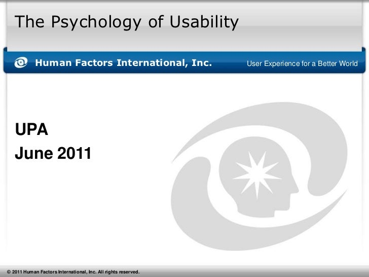 The Psychology of Usability<br />UPA<br />June 2011<br />