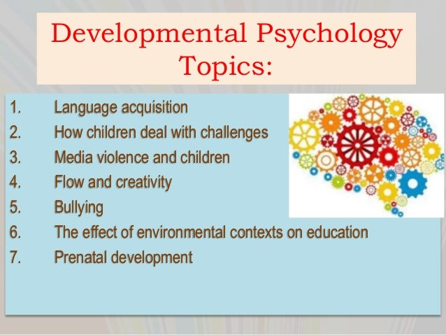 developmental psychology essay questions Suggested essay questions a student's guide to developmental psychology is  supported by a companion website, featuring a range of helpful supplementary.