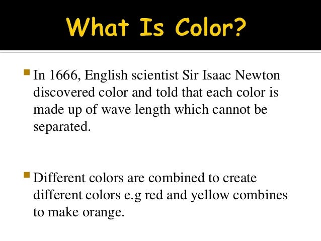 4.  Color psychology is concerned with the effects ...