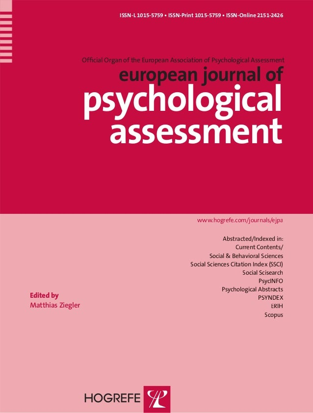 ISSN-L 1015-5759 • ISSN-Print 1015-5759 • ISSN-Online 2151-2426 Official Organ of the European Association of Psychological...