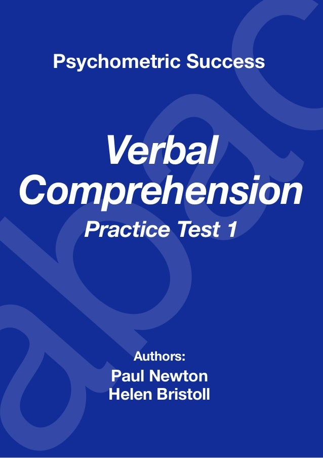 Copyright www.psychometric-success.com					 Page  Verbal Comprehension—Practice Test 1 Verbal Comprehension Practice Test ...