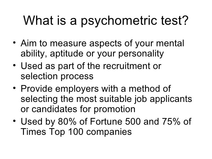 a psychometric test By taking a practise test of this nature, candidates are able to familiarise themselves with the terms used within psychometric testing and the format and feedback supplied by personality tests used in an occupational setting.
