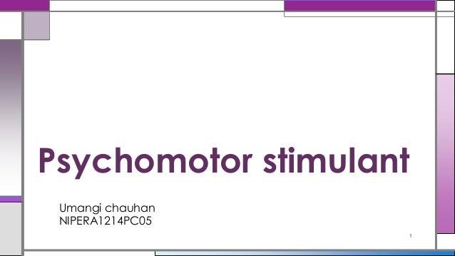 Umangi chauhan NIPERA1214PC05 Psychomotor stimulant 1