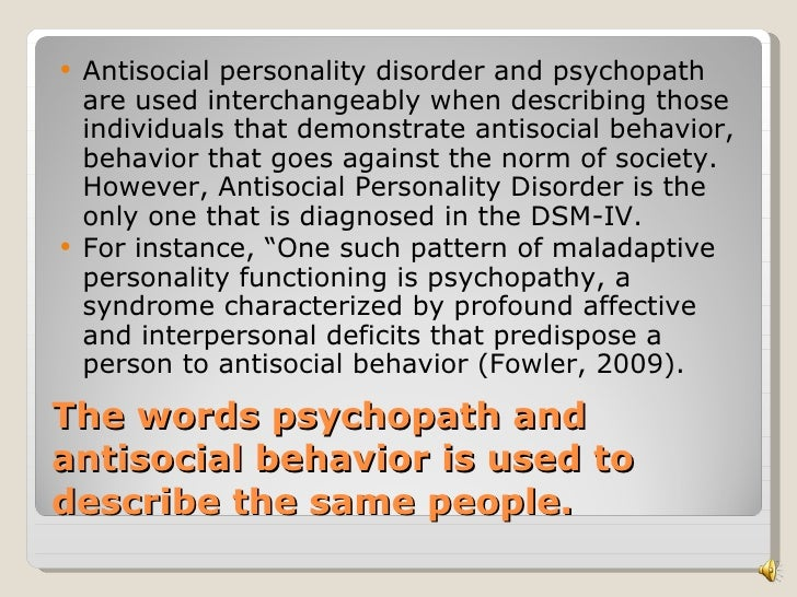 the characteristics of aggressive behavior and psychopathy 3 symptom profiles, factors and facets of psychopathic traits  behavioral  therapy and produced a significant reduction in violent outcomes.
