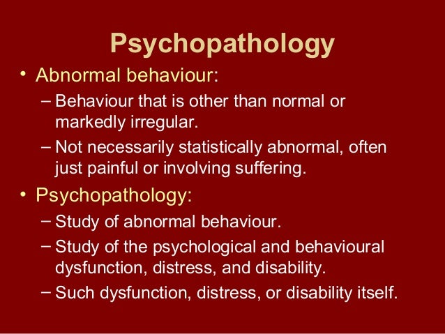abnormal behavior and psychopathology Abnormal and behavioural psychology discusses the latest research innovations and important developments in this field.