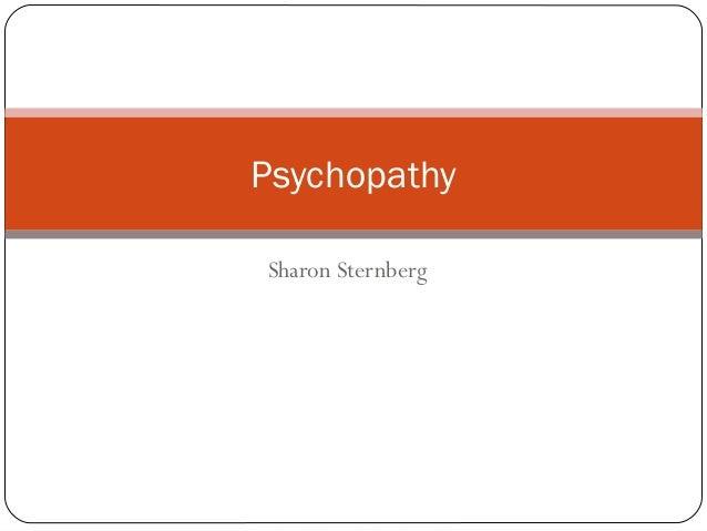 Sharon Sternberg Psychopathy