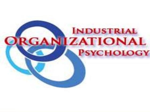 Industrial Organizational Psychology . ppt