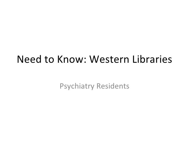 Need to Know: Western Libraries Psychiatry Residents