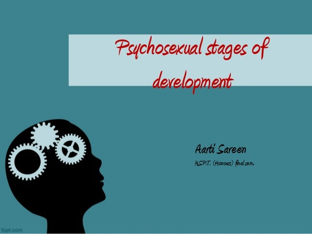 Define psychosexual development