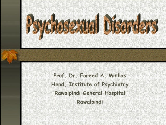 Prof. Dr. Fareed A. Minhas Head, Institute of Psychiatry Rawalpindi General Hospital Rawalpindi