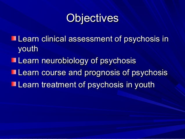 Psychosis in Youth Slide 2