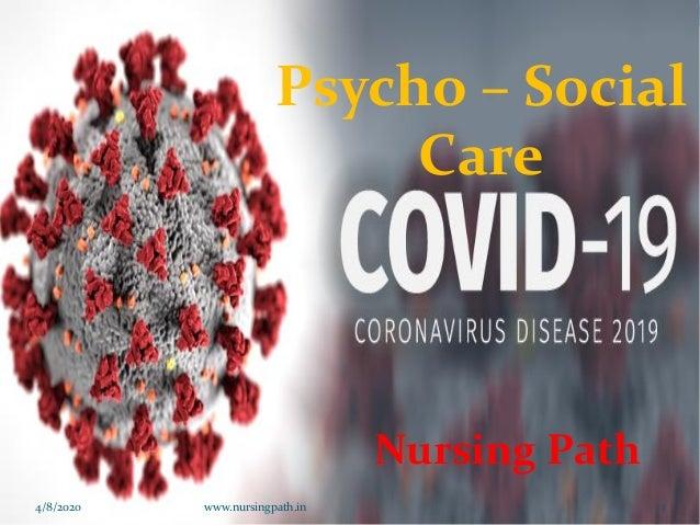 Psycho – Social Care Nursing Path 4/8/2020 www.nursingpath.in 1