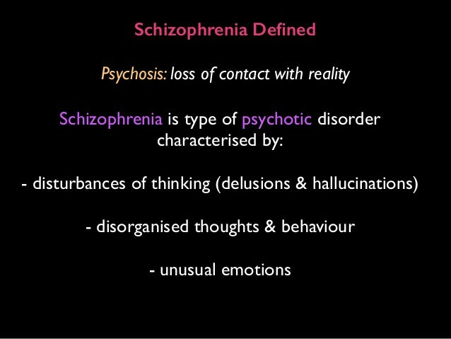 facts about schizophrenia the most common and destructive kind of psychosis Substance use/abuse/dependence is often comorbid with schizophrenia, and psychosis and  most difficult kind of  schizophrenia is very common and.