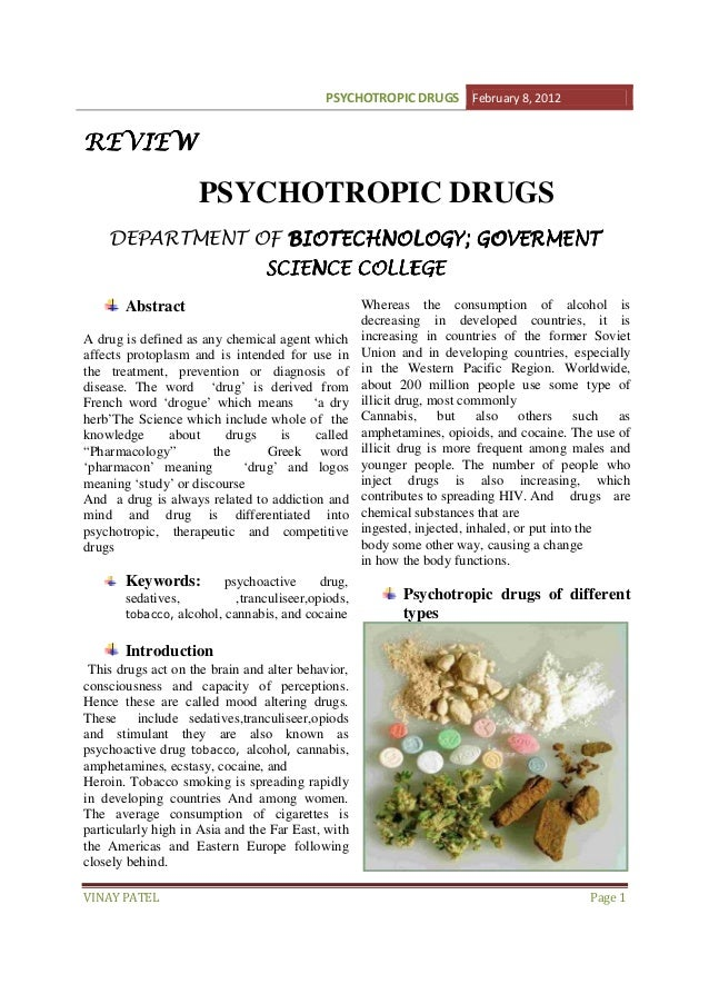 PSYCHOTROPIC DRUGS February 8, 2012  REVIEW  PSYCHOTROPIC DRUGS DEPARTMENT OF BIOTECHNOLOGY; GOVERMENT GOVERMEN ERMENT SCI...