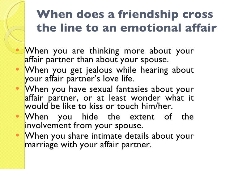 Whats the difference between friendship and an emotional affair?