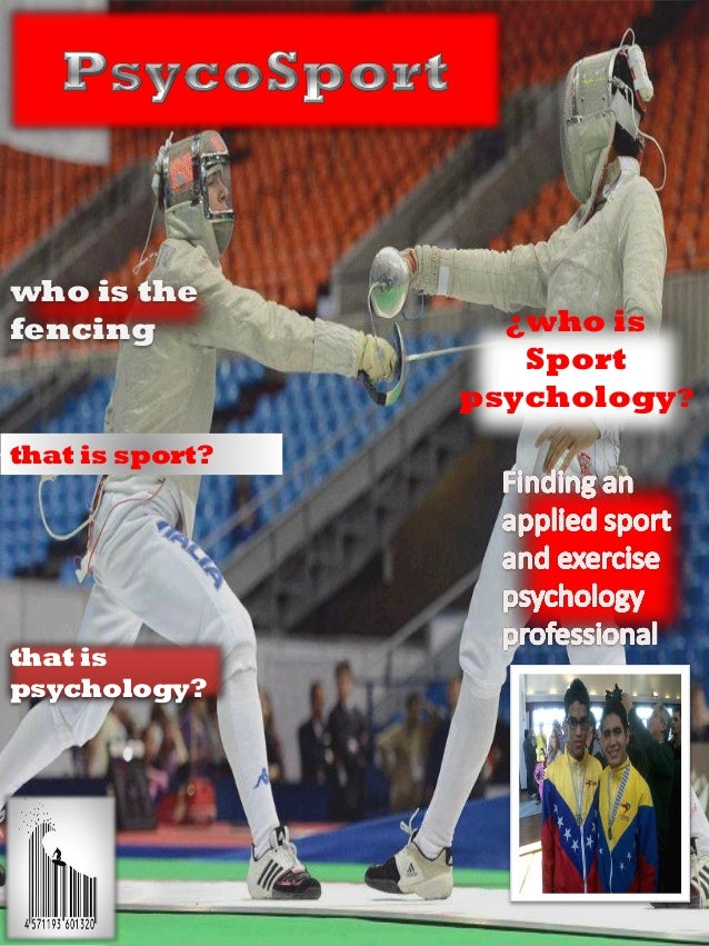 who is thefencing            ¿who is                    Sport                 psychology?that is sport?that ispsychology?