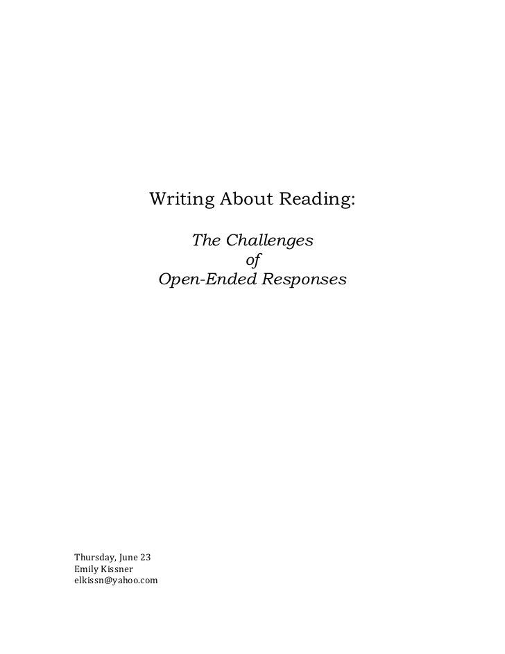 Writing About Reading:                   The Challenges                         of                Open-Ended ResponsesThur...
