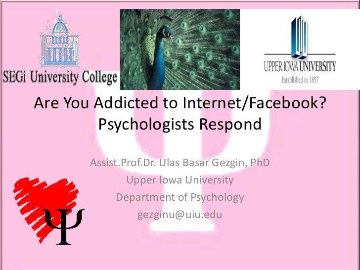 Psychology of Internet & Facebook