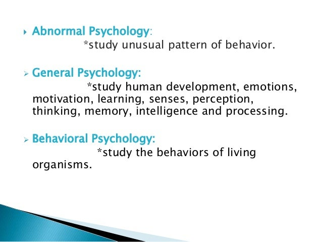 abnormal psychology evolved into a scientific discipline The scientific study of abnormal behavior in an effort treatment, or therapy, is a procedure designed to change abnormal behavior into more normal behavior all forms of therapy - one of the most important developments in the field of abnormal psychology has been the growth of.