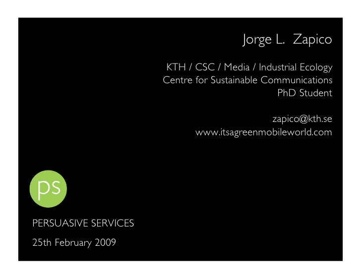 Jorge L. Zapico                        KTH / CSC / Media / Industrial Ecology                       Centre for Sustainable...