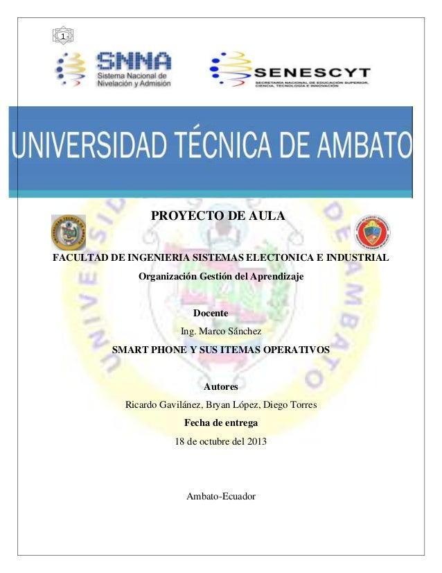 -  1-  PROYECTO DE AULA FACULTAD DE INGENIERIA SISTEMAS ELECTONICA E INDUSTRIAL Organización Gestión del Aprendizaje  Doce...