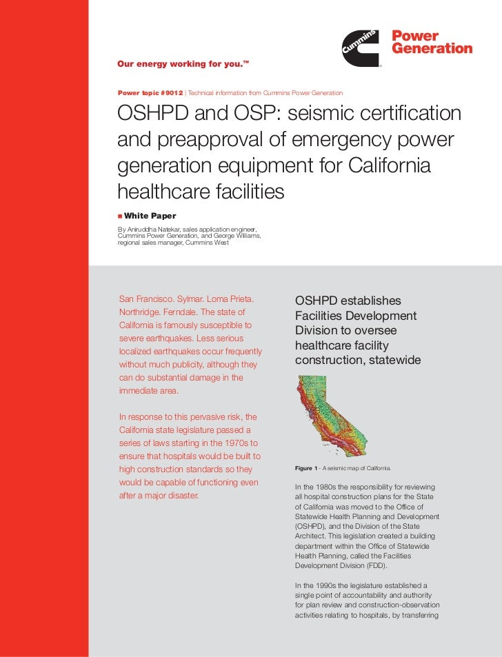 Power topic #9012 | Technical information from Cummins Power Generation   OSHPD and OSP: seismic certification and preappr...