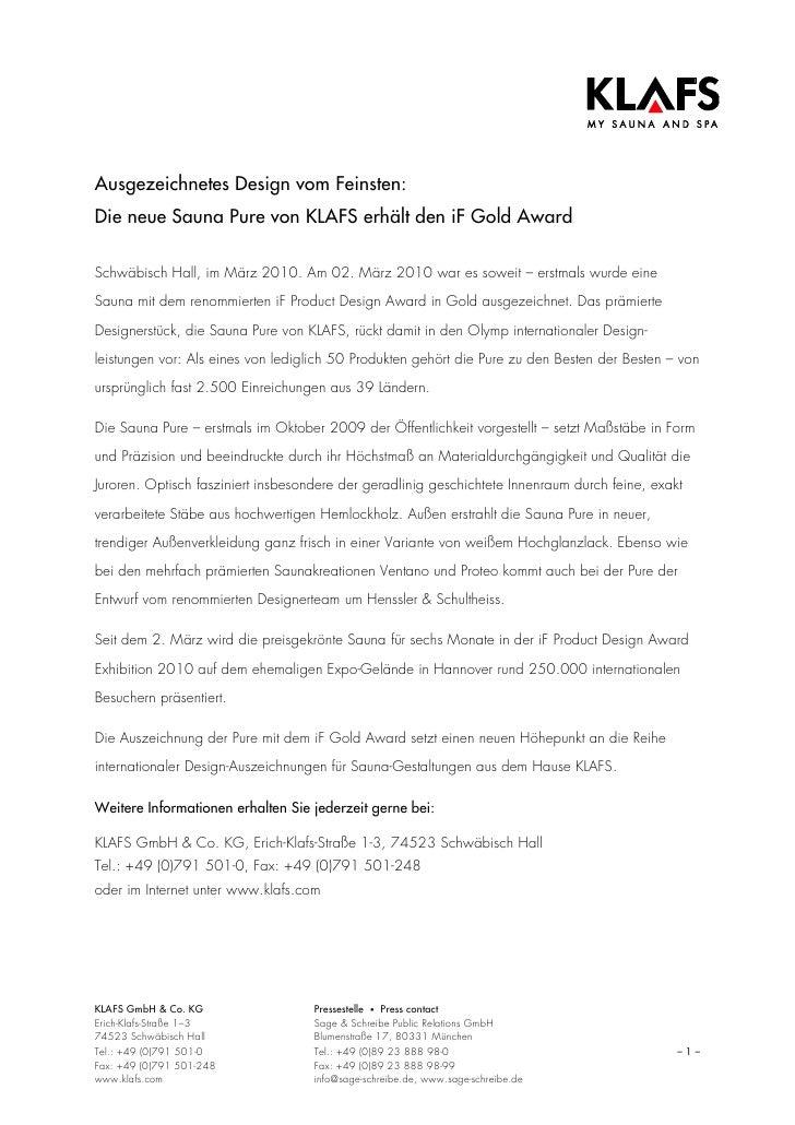 Ausgezeichnetes Design vom Feinsten:Die neue Sauna Pure von KLAFS erhält den iF Gold AwardSchwäbisch Hall, im März 2010. A...