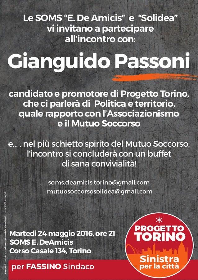 """Gianguido Passoni PROGETTO TORINO Sinistra per la città Le SOMS """"E. De Amicis"""" e """"Solidea"""" vi invitano a partecipare all'i..."""