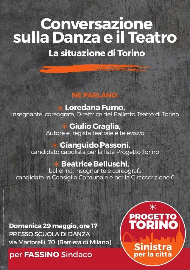 PROGETTO TORINO Sinistra per la città Domenica 29 maggio, ore 17 PRESSO SCUOLA DI DANZA via Martorelli, 70 (Barriera di Mi...