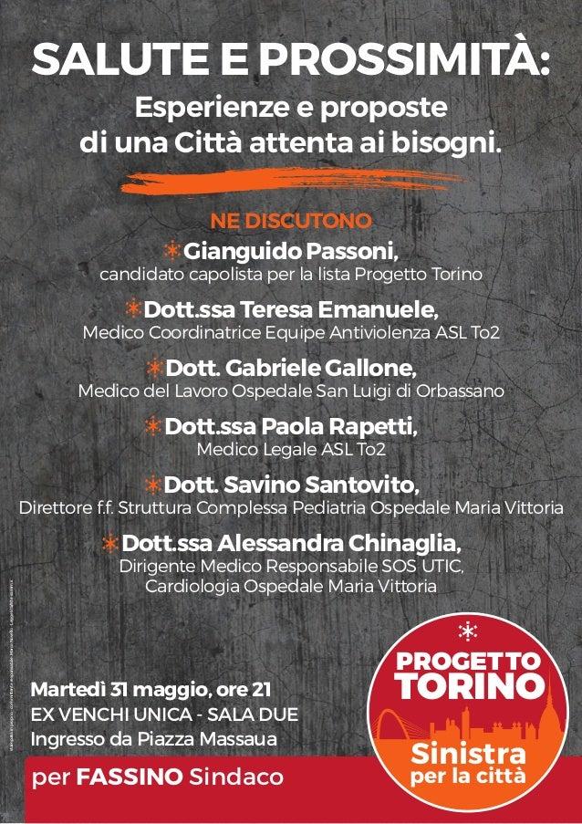 PROGETTO TORINO Sinistra per la città Martedì 31 maggio, ore 21 EX VENCHI UNICA - SALA DUE Ingresso da Piazza Massaua per ...