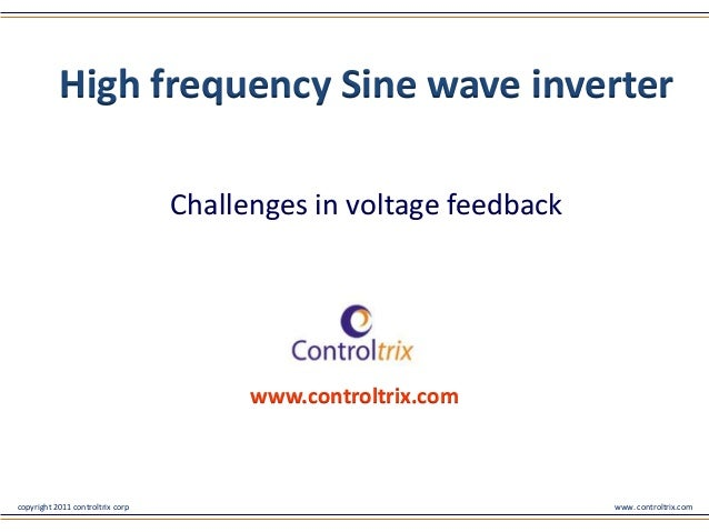 High frequency Sine wave inverter                                  Challenges in voltage feedback                         ...