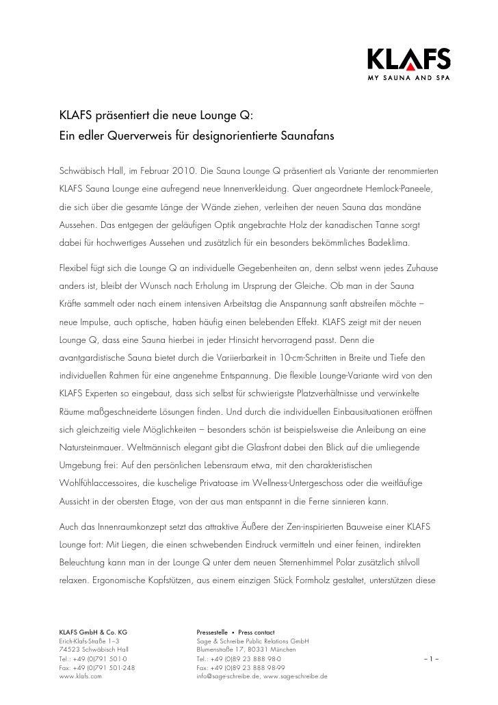 KLAFS präsentiert die neue Lounge Q:Ein edler Querverweis für designorientierte SaunafansSchwäbisch Hall, im Februar 2010....