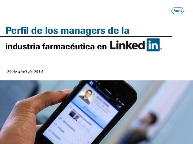 Perfil de los managers de la industria farmacéutica en 29 de abril de 2014