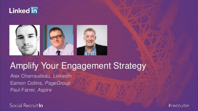 Amplifying your Engagement Strategy