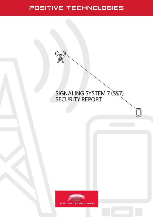 Page 1 SIGNALING SYSTEM 7 (SS7) SECURITY REPORT