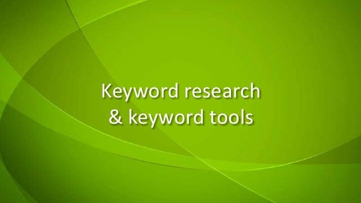 Keyword research& keyword tools<br />