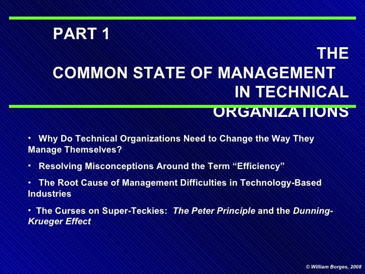 <ul><li>Why Do Technical Organizations Need to Change the Way They Manage Themselves? </li></ul><ul><li>Resolving Misconce...